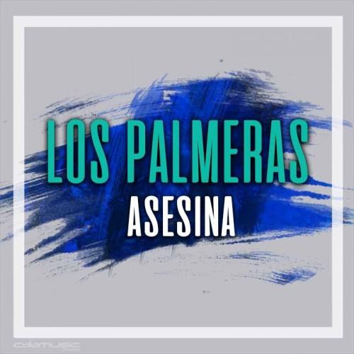 LOS PALMERAS - Asesina - Pista musical calamusic
