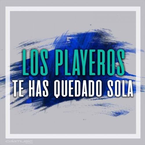 LOS PLAYEROS - Te has quedado sola - Pista musical calamusic