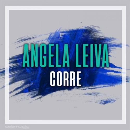 ANGELA LEIVA - Corre - Pista musical calamusic