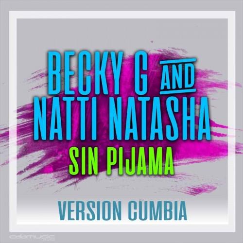 BECKY G. - Sin pijama - Ft....