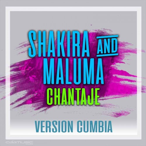 SHAKIRA - Chantake - Ft. MALUMA (Reversion)