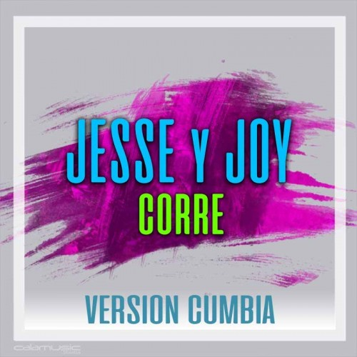 Jesse y Joy - Corre - pista musical inedita