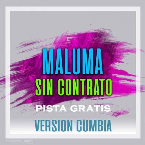 MALUMA - Sin contrato (Reversion) - Pista musical gratis