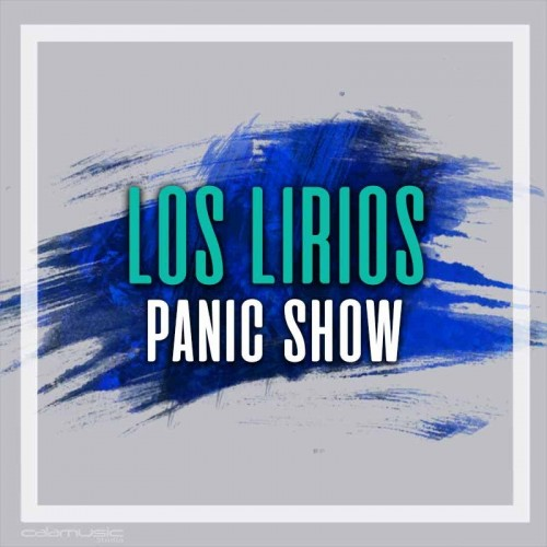 LOS LIRIOS - Panic show - Pista musical karaoke calamusic