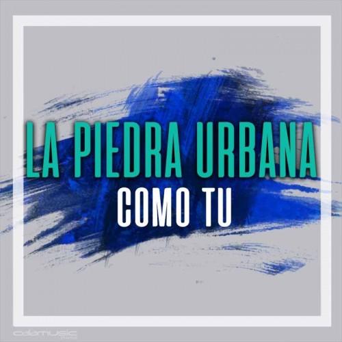 LA PIEDRA URBANA - Como tu - Pista musical calamusic