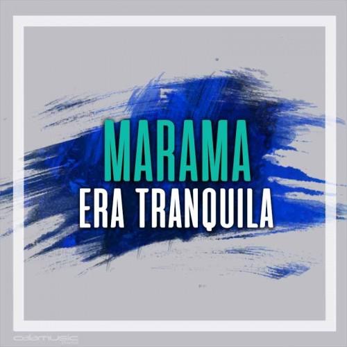 MARAMA - Era tranquila - Pista musical calamusic