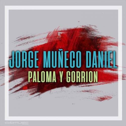 JORGE MUÑECO DANIEL - Paloma y gorrion - Pista musical calamusic