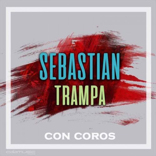 SEBASTIAN - Trampa (Con coros) - Pista musical calamusic
