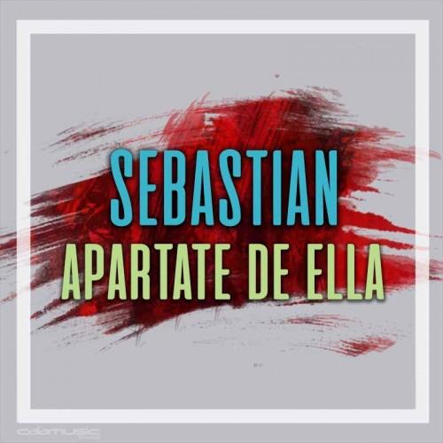 SEBASTIAN - Apartate de ella - Pista musical calamusic