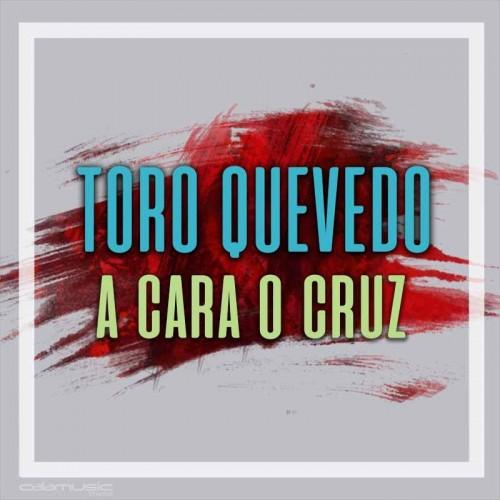 TORO QUEVEDO - A cara o cruz - Pista musical calamusic