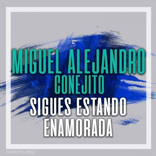 MIGUEL CONEJITO ALEJANDRO - Sigues...