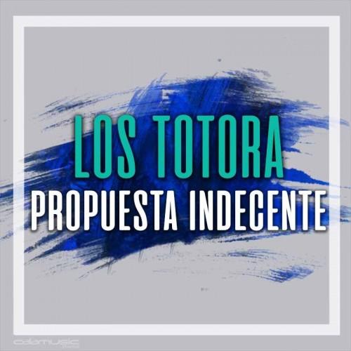 LOS TOTORA - Propuesta indecente - Pista musical karaoke calamusic