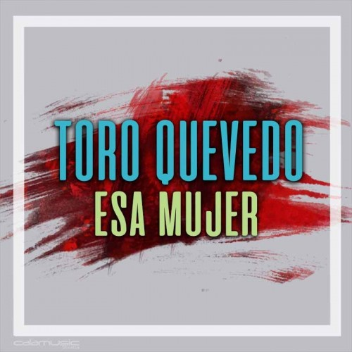 TORO QUEVEDO - Esa mujer - Pista musical karaoke calamusic