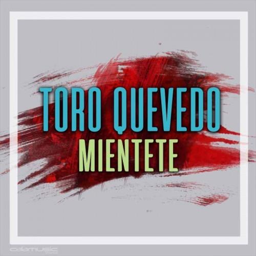 TORO QUEVEDO - Mientete - Pista musical karaoke calamusic