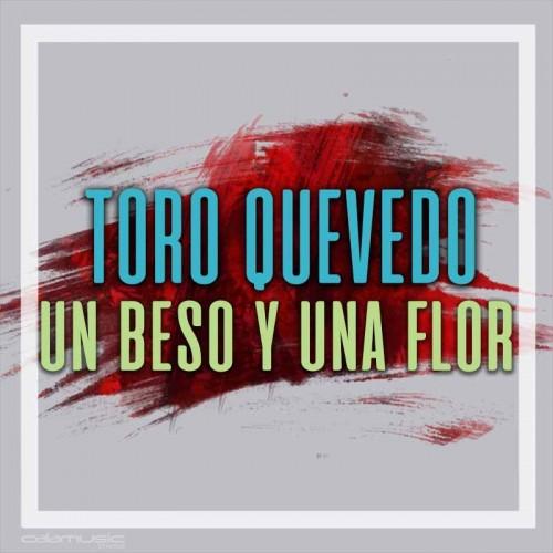 TORO QUEVEDO - Un beso y una flor - Pista musical karaoke calamusic