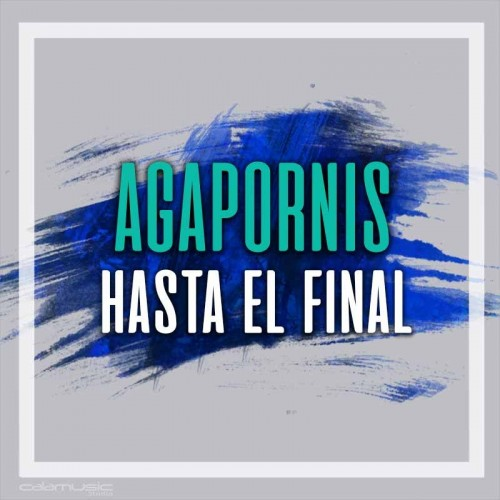 AGAPORNIS - Hasta el final - Pista musical karaoke calamusic