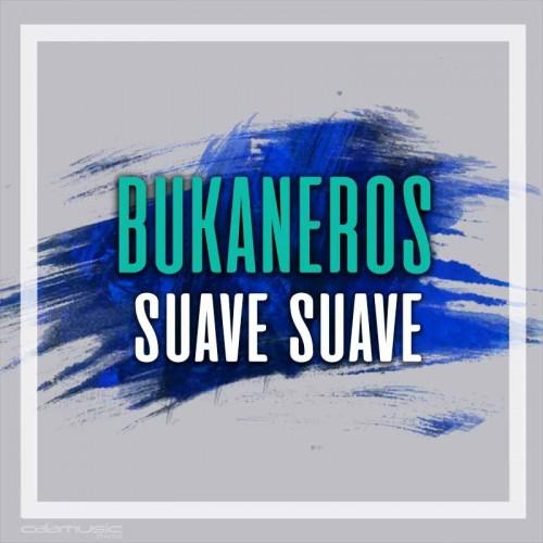 BUKANEROS - Suave suave - Pista musical karaoke calamusic