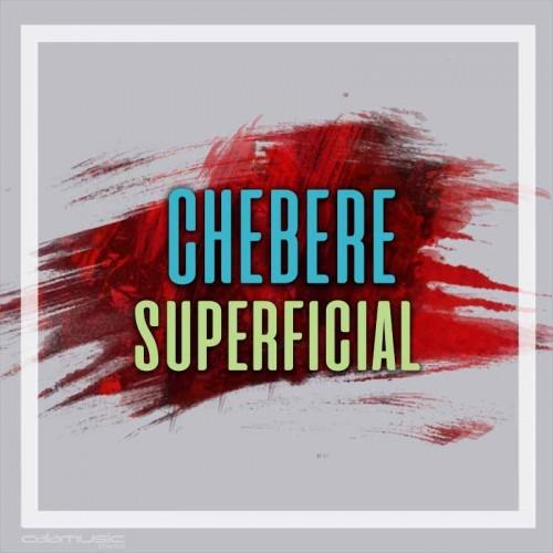 CHEBERE - Superficial - Pista musical karaoke calamusic