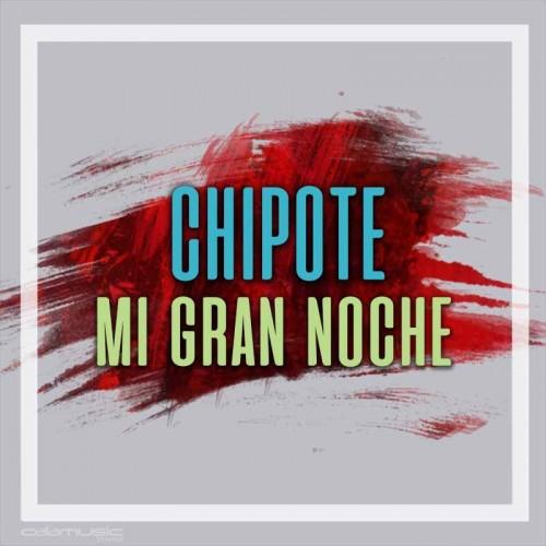 CHIPOTE - Mi gran noche - Pista musical karaoke calamusic