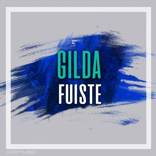 GILDA - Fuiste - Pista musical karaoke calamusic