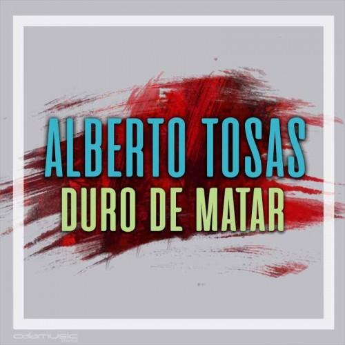 ALBERTO TOSAS - Duro de matar - Pista musical karaoke calamusic