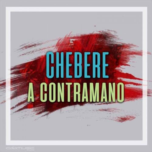 CHEBERE - A contramano - Pista musical karaoke calamusic