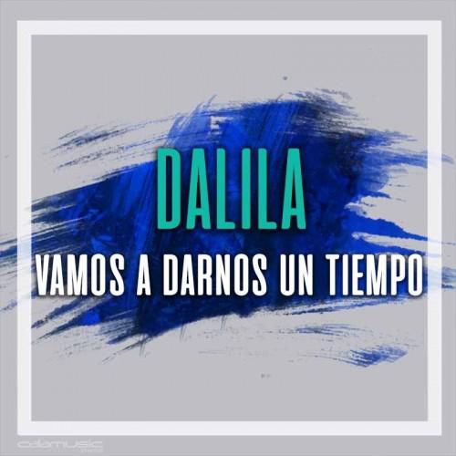 DALILA - Vamos a darnos un tiempo - Pista musical calamusic