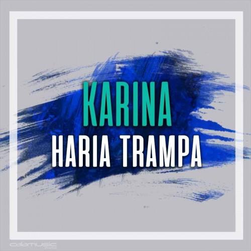 KARINA - Haria trampa - Pista musical calamusic