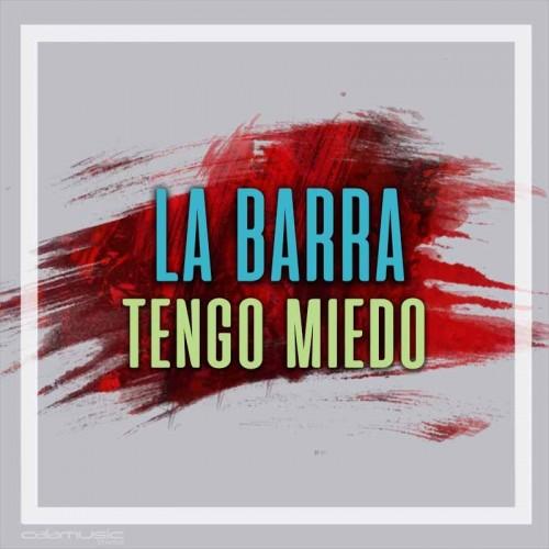 LA BARRA - Tengo miedo - Pista musical calamusic