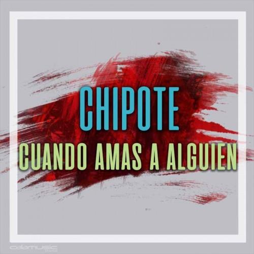 CHIPOTE - Cuando amas a alguien - Pista musical calamusic
