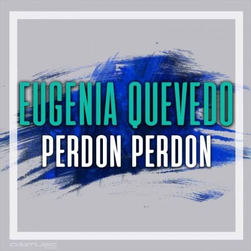 EUGENIA QUEVEDO - Perdon perdon- Pista musical calamusic