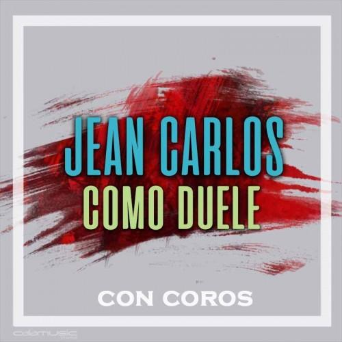 JEAN CARLOS - Como duele (con coros) - Pista musical calamusic
