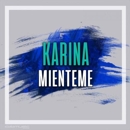KARINA - Mienteme - Pista musical calamusic