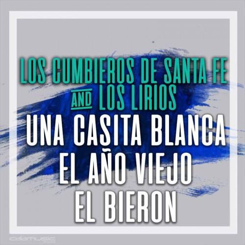 LOS CUMBIEROS DE SANTA FE y LOS LIRIOS  - Una casita blanca - El año viejo - El biberon - Pista musical calamusic