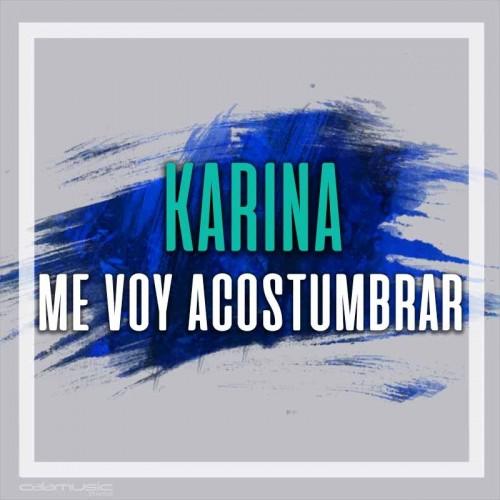 KARINA - Me voy acostumbrar - Pista musical karaoke