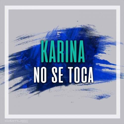 KARINA - No se toca - Pista musical karaoke