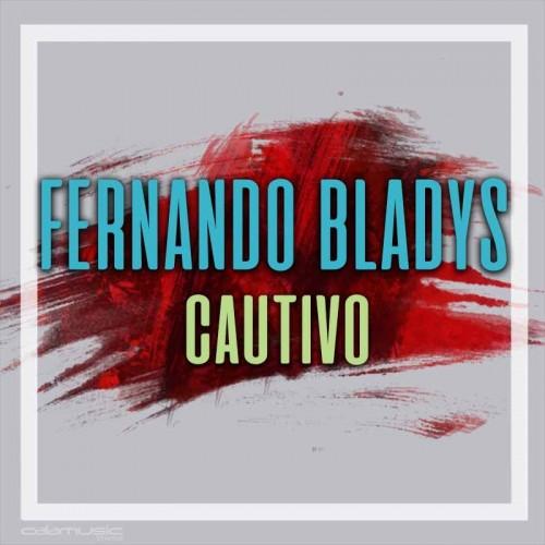 FERNANDO BLADYS - Cautivo - Pista musical karaoke