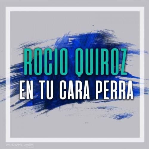 ROCIO QUIROZ - En tu cara perra  - Pista musical karaoke