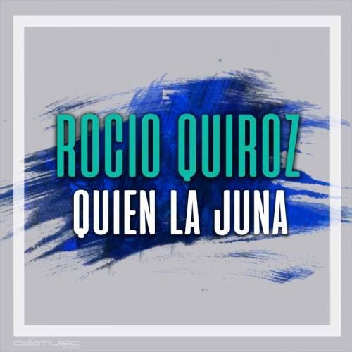 ROCIO QUIROZ - Quien la juna - Pista musical karaoke