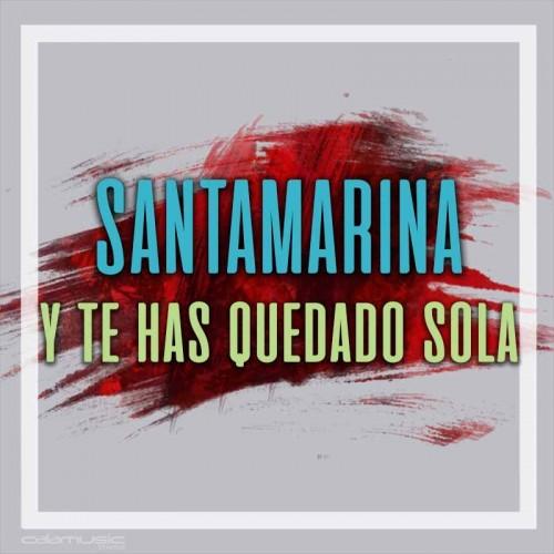 SANTAMARINA - Y te has quedado sola - Pista musical karaoke