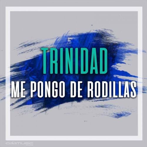 TRINIDAD - Me pongo de rodillas - Pista musical karaoke