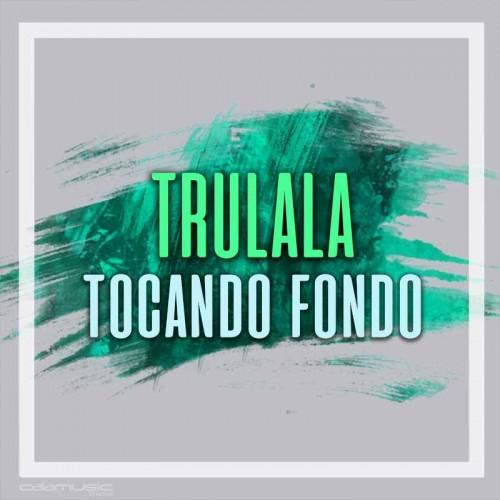 TRULALA - Tocando fondo - Pista musical karaoke