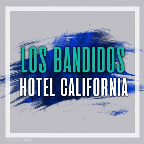 LOS BANDIDOS - Hotel california - Pista musical karaoke