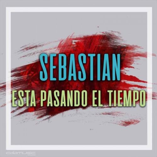 SEBASTIAN - Esta pasando el tiempo