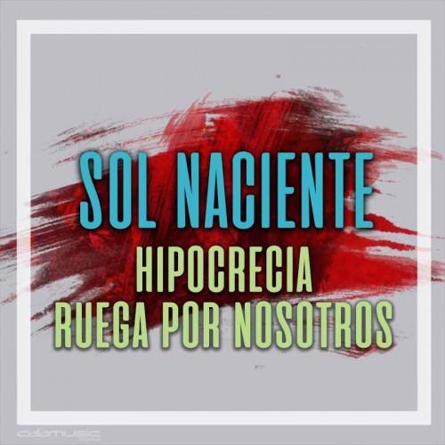 SOL NACIENTE - Hipocresia - Ruega por nosotros - Pista musical karaoke