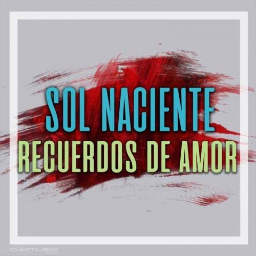 SOL NACIENTE - Recuerdos de amor - Pista musical karaoke