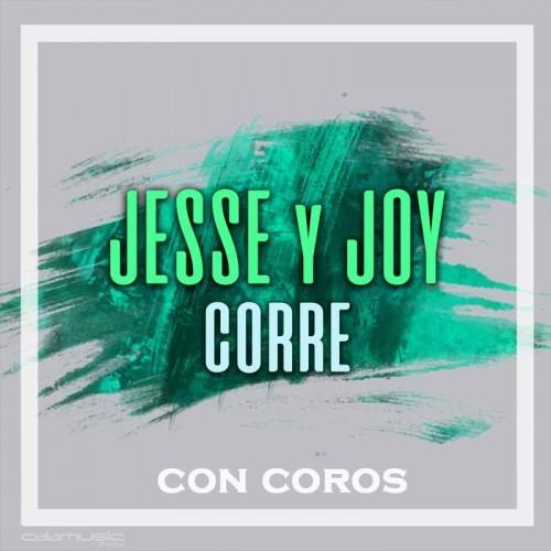 JESSE & JOY - Corre (con coros) - Pista musical karaoke calamusic