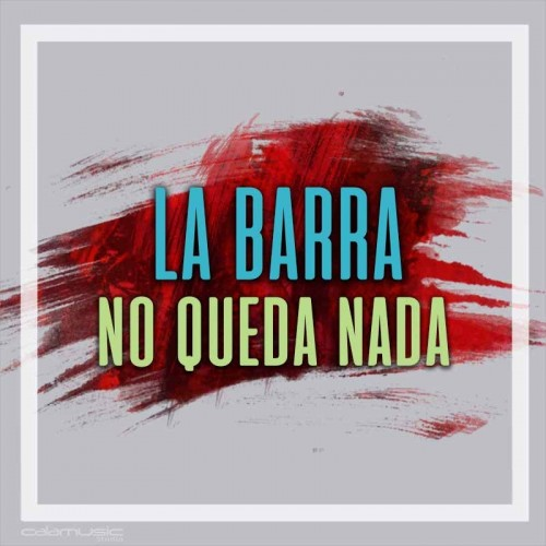 LA BARRA - No queda nada - Pista musical karaoke calamusic