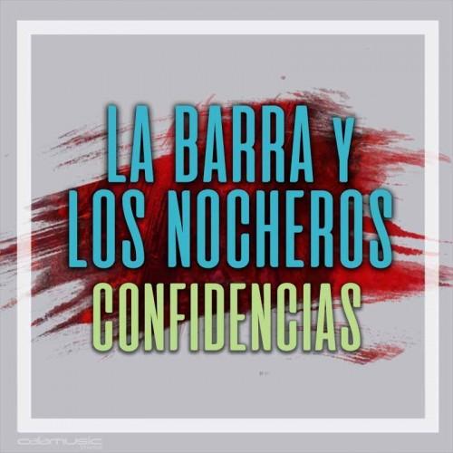 LA BARRA Ft. LOS NOCHEROS - Confidencias  - Pista musical karaoke calamusic