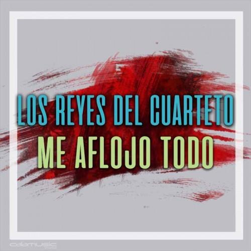 LOS REYES DEL CUARTETO - Me aflojo todo - Pista musical karaoke calamusic